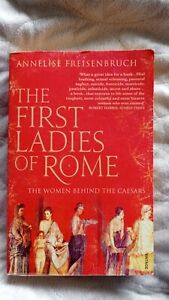 First Ladies of Rome Annelise Freisenbruch book Roman history archaeo classics