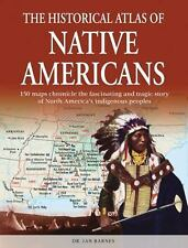 The Historical Atlas of Native Americans (Historical Atlas Series)