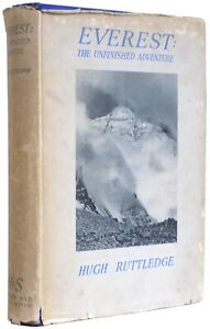 Everest: The Unfinished Adventure by Hugh Ruttledge, signed by Bill Tilman