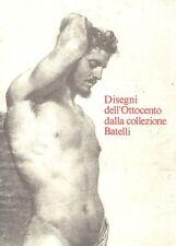 SISI Carlo (a cura di), Disegni dell'Ottocento dalla collezione Batelli