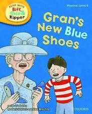 Oxford Reading Tree Read with Biff, Chip, and Kipper: Phonics: Level 6: Gran's …