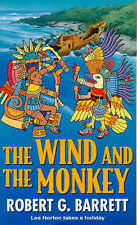 The Wind And The Monkey By Robert G. Barrett - New