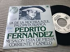 "PEDRITO FERNANDEZ -LA DE LA MOCHILA AZUL 7"" SINGLE EP WHITE LABEL RANCHERA SPAIN"
