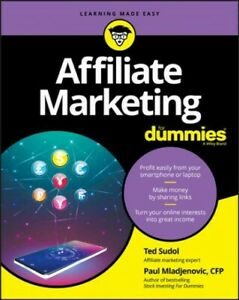 Affiliate Marketing for Dummies, Paperback by Sudol, Ted; Mladjenovic, Paul, ...