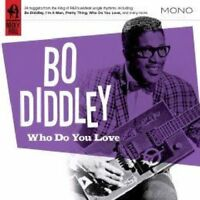 Bo Diddley - Who Do You Love [CD]