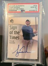 2014 SP Authentic Sign of the Times Tiger Woods auto PSA 10 POP 1 🔥🤯 1 of 1!!