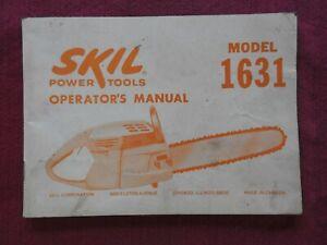1958 GENUINE SKIL POWER TOOLS MODEL 1631 CHAIN SAW OPERATORS MANUAL