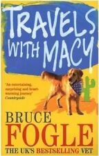 Travels With Macy,Bruce Fogle- 9780091899158