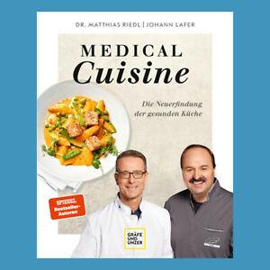 Medical Cuisine - Die Neuerfindung der gesunden Küche - Lafer / Riedl