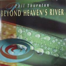 PHIL THORNTON - BEYOND HEAVEN'S RIVER - CD