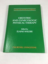 Obstetric And Gynecological Physical Therapy Churchill Livingstone Hardcover VG