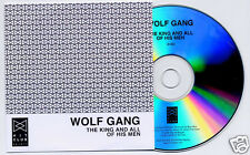 WOLF GANG The King And All Of His Men UK Hit Club 1-trk promo CD