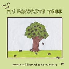 Mrs. M and My Favorite Tree by Noemi Mua Oz (2014, Paperback)