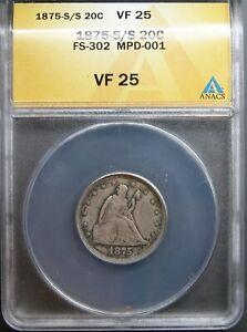 1875-S/S Twenty Cent Piece ANACS VF-25   FS-302, MPD-001
