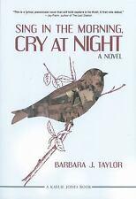 Sing in the Morning, Cry at Night, Taylor, Barbara J., Good Book