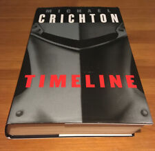 TIMELINE By Michael Crichton- First 1st Edition by Century 1999