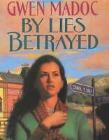 By Lies Betrayed, Gwen Madoc, Very Good Book