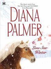 Lone Star Winte : by Diana Palmer Hardback