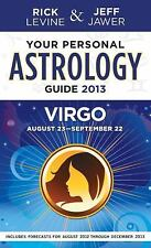 Your Personal Astrology Guide 2013 Virgo (Your Personal Astrology Guide: Virgo)