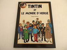 TINTIN ET LE MONDE D'HERGÉ - Benoît Peeters France Loisirs 1988