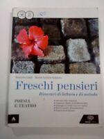 LIBRO Freschi pensieri. Poesia e teatro. Con e-book. Con espansione online