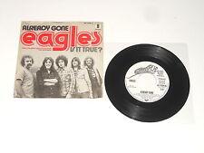 "Eagles - PROMO 7"" Single - Already Gone - DE 1974 - Elektra AS 13 009 (N)"