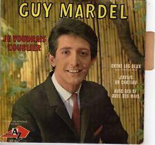 GUY MARDEL JE VOUDRAIS L'OUBLIER FRENCH ORIG EP BERNARD KESSLAIR