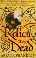 Relics of the Dead (Mistress of the Art of Death 3) By Ariana Franklin