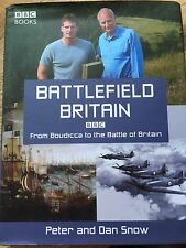Battlefield Britain, Signed By Peter And Dan Snow. Hardback.