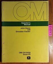John Deere 230 Shredder-Feeder Owner's Operator's Manual OM-GA10450 H5 8/75