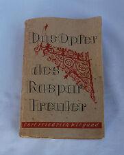 Das Opfer des Kaspar Freuler von Wiegand Leipzig 1933