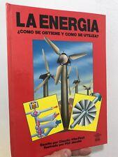 La Energia Como Se Obtine Y Como Se Utiliza 1991 Hardcover Brown Wells & Jacob
