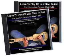 Learn To Play C6 Lap Steel Guitar: Absolute Beginners To Intermediate 2 DVD Set