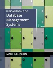 Fundamentals of Database Management Systems, Hardcover by Gillenson, Mark L.,...