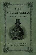 Life of William Grimes, the Runaway Slave-ExLibrary