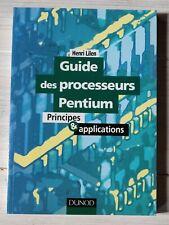 Guide des processeurs Pentium - Principes & Applications - Henri Lilen TBE Dunod