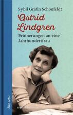 Astrid Lindgren von Sybil Gräfin Mit einem Vorwort Schönfeldt (2017, Gebundene Ausgabe)