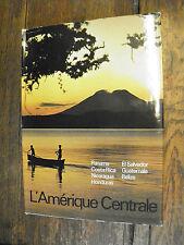l'Amérique centrale / Jean-Christian Spahni / Maximilien Bruggmann