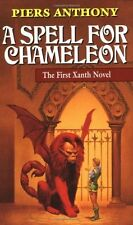 A Spell for Chameleon (Xanth, Book 1) by Piers Anthony