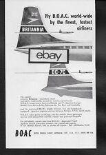 BOAC BRISTOL BRITANNIA & DC-7C FINEST & FASTEST WORLD-WIDE 1958 AD