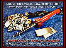 INDIUM-TIN 52/48 Eutectic Solder Alloy mp.231°F 31gram Aerospace Purity 99.9%+
