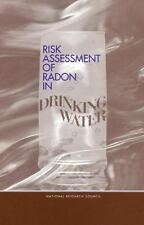 Risk Assessment of Radon in Drinking Water (Compass Series) National Research C