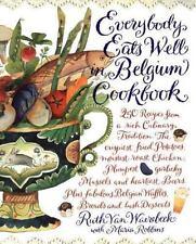 Everybody Eats Well in Belgium Cookbook by Van Waerebeek, Ruth, Robbins, Maria