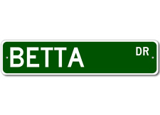 BETTA  Street Sign ~ Fishing ~ Great Fish Sign for your