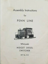 Assembly Instructions For Penn Line Whitcomb Midget Diesel Switcher Kit No. D-2