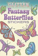 Dover Little Activity Books Stickers: Glitter Fantasy Butterflies Stickers by...