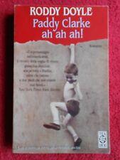 book libro Roddy Doyle PADDY CLARKE AH AH AH 1999 ED TEA DUE romanzo (L54)