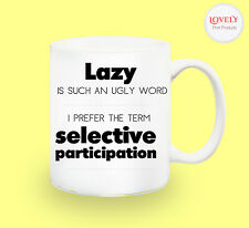 LAZY SARCASM WORK MUG funny novelty tea coffee gift women men idea office easter