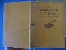 Les Vengeances du Pied Bot - Valentin Williams - 1928 - E.O