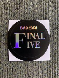Bad Idea Final Five Sticker! Hyper-Rare! Matt Kindt! Bad Idea Comics!